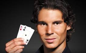 Rafa tennis and poker