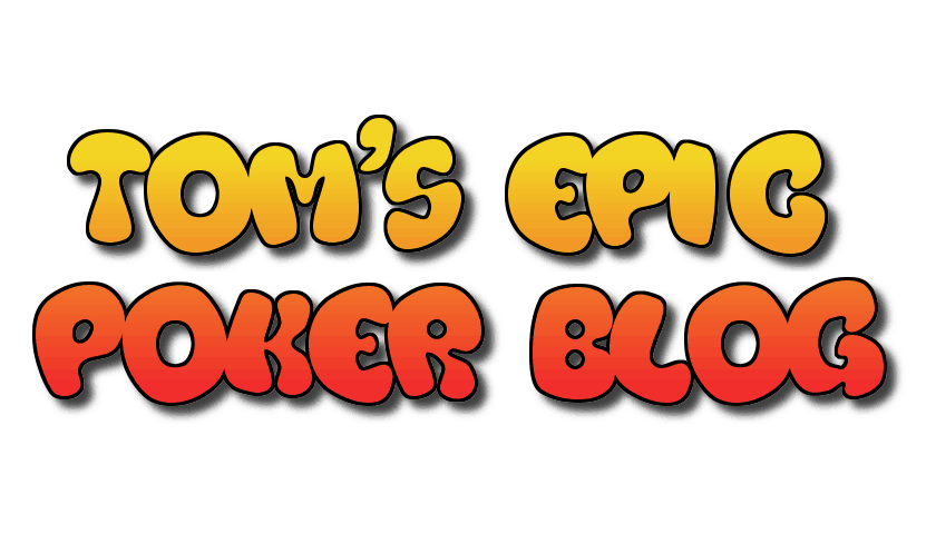 toms-epic-poker-blog