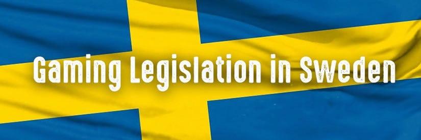 Gaming Legislation in Sweden