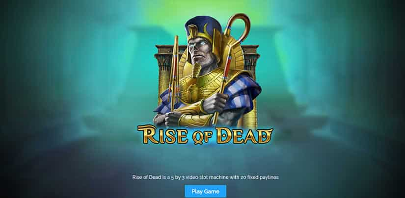 Rise of Dead slot Presentation by Play'N Go